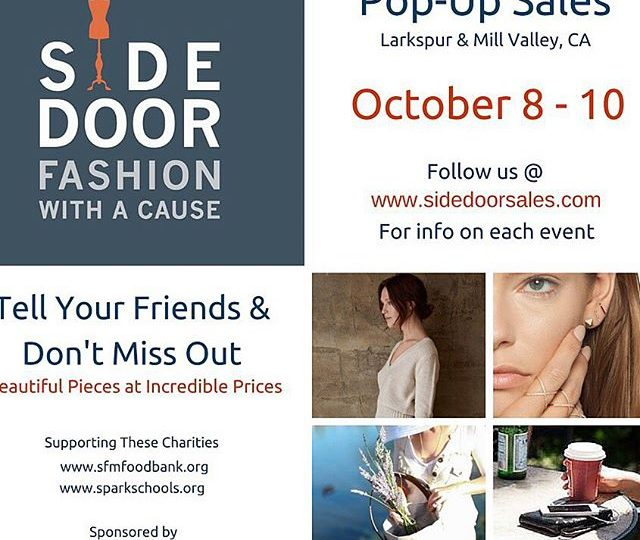 We are headed to the Bay Area October 8th-10th for three events supporting two incredible charities  || for more info go to www.sidedoorsales.com/events #popup #popupsale #fashionwithacause #charity #fashion #clothes #jewelry #candles #urbanasacs #alexisjewelry #sfmarinfoodbank #sparkschools #susiecakes #millvalley #larkspur #bayarea #seeyouthere
